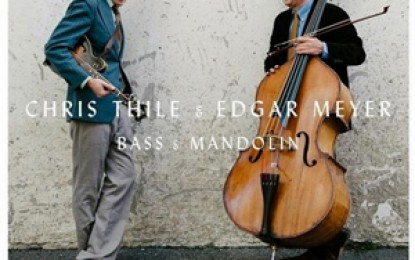 Chris Thile & Edgar Meyer – Bass & Mandolin