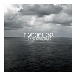 Janek Gwizdala -Theatre By the Sea