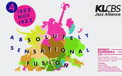 "4th Jazz not Jazz ""Absolutely Sensational Fusion"" Desember tampilkan Donny Suhendra"