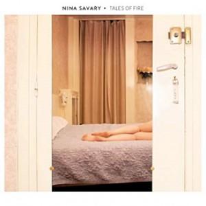 Nina Savary – Tales of Fire
