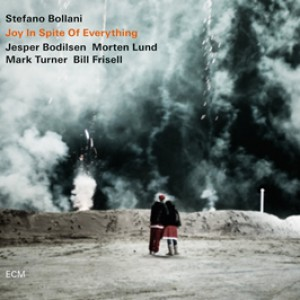 Stefano Bollani – Joy in Spite of Everything
