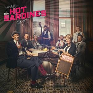 The Hot Sardines – The Hot Sardines
