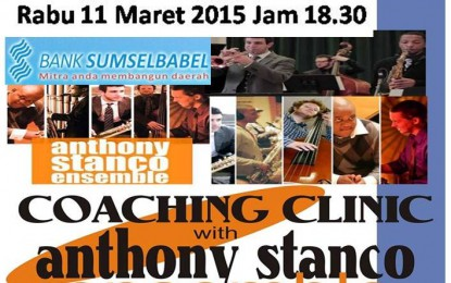 Palembang Jazz Community Coaching Clinic bersama Anthony Stanco Ensemble