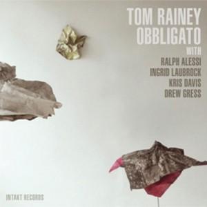 Tom Rainey – Obbligato