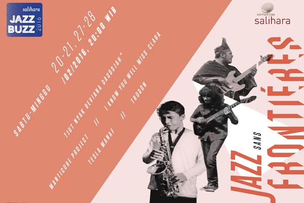 Photo of Salihara Jazz Buzz 2016 kembali menyapa penikmat Jazz Indonesia