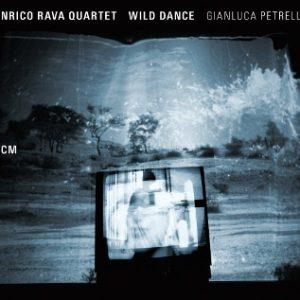 Enrico Rava Quartet & Gianluca Petrella – Wild Dance (ECM, 2015)