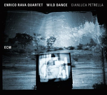 Photo of Enrico Rava Quartet & Gianluca Petrella – Wild Dance (ECM, 2015)