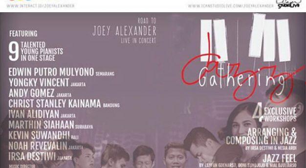 Jazz Gathering – Road To Joey Alexander Live In Concert hadirkan 9 pianis muda