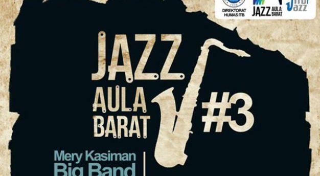 Jazz Aula Barat #3 bersama Mery Kasiman Big Band