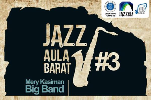 Photo of Jazz Aula Barat #3 bersama Mery Kasiman Big Band