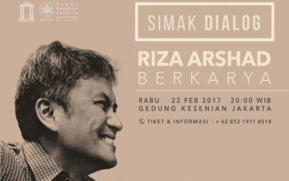 Saksikan Simak Dialog: Riza Arshad Berkarya