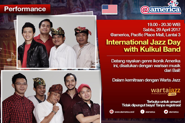 Kulkul meriahkan International Jazz Day 2017 di @america