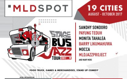 MLD SPOT STAGE BUS JAZZ TOUR 2017 kembali hadir di 19 kota Jawa, Bali, Sumatera, dan Lombok!