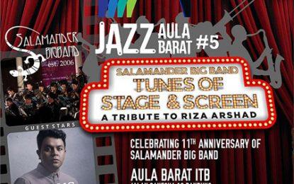 Jazz Aula Barat #5 Tribute to Riza Arshad usung Salamander Big Band, Yura dan Tulus