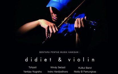 Bentara Pentas Musik Kamisan Didiet & Violin
