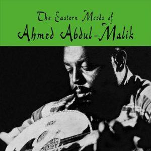 Ahmed Abdul-Malik sang legenda oud dan bass